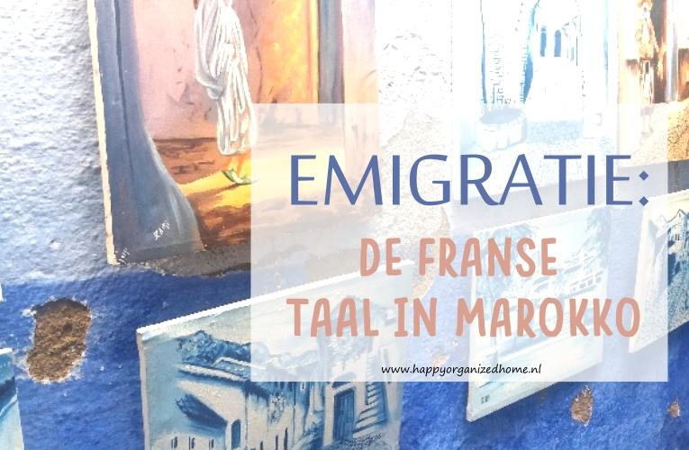 EMIGRATIE: DE FRANSE TAAL IN MAROKKO