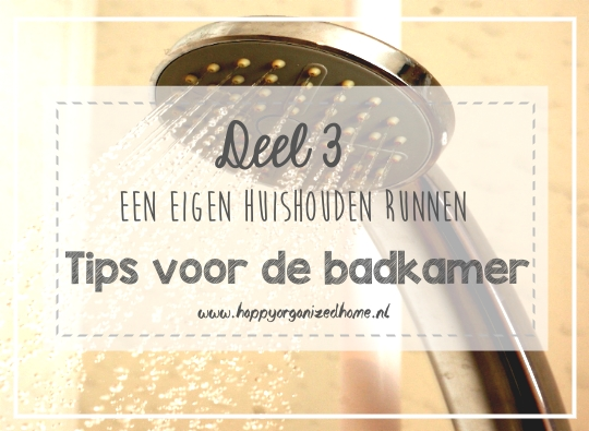 DEEL 3: TIPS VOOR DE BADKAMER