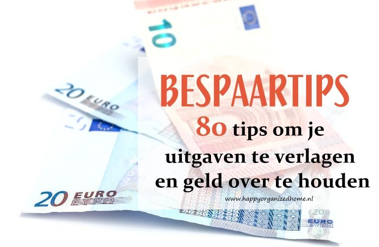 80 TIPS OM GELD TE BESPAREN