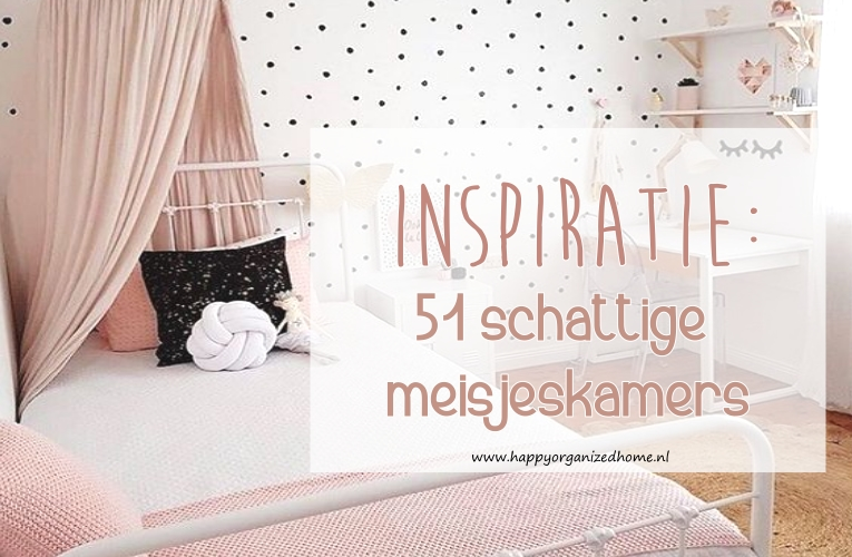 INSPIRATIE: 51 SCHATTIGE MEISJESKAMERS