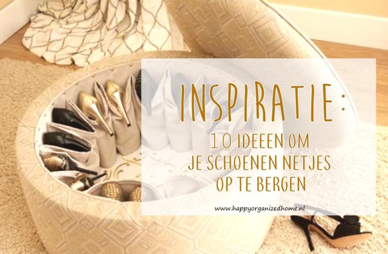INSPIRATIE: 10 IDEEEN OM JE SCHOENEN NETJES OP TE BERGEN
